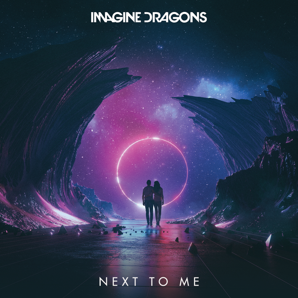 Imagine Dragons Next To Me